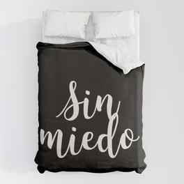 Sin Miedo Duvet Cover