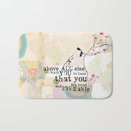 Above All You are Loved Bath Mat