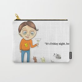"""It's Friday night, boys!"" Carry-All Pouch"