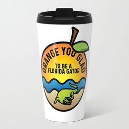 Orange You Glad to Be a Florida Gator Travel Mug