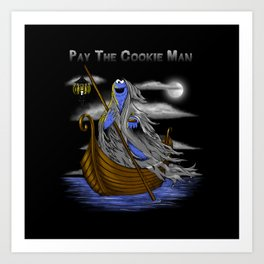 Pay the Cookie Man Art Print