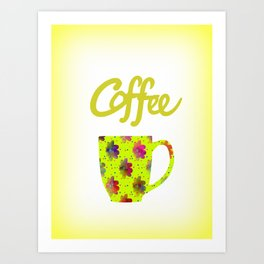 Wake Up To Coffee Art Print