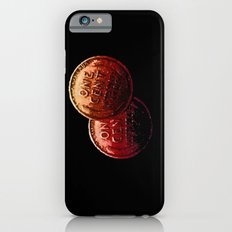 Just My 2 Cents    0008 Slim Case iPhone 6s