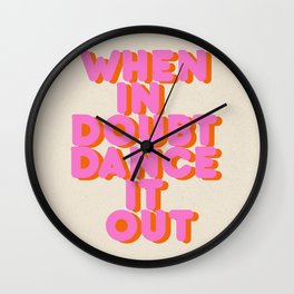 Dance it out Wall Clock