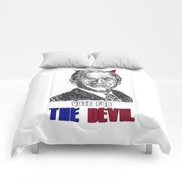 Vote the devil Comforters