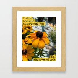 I fell in love once Framed Art Print