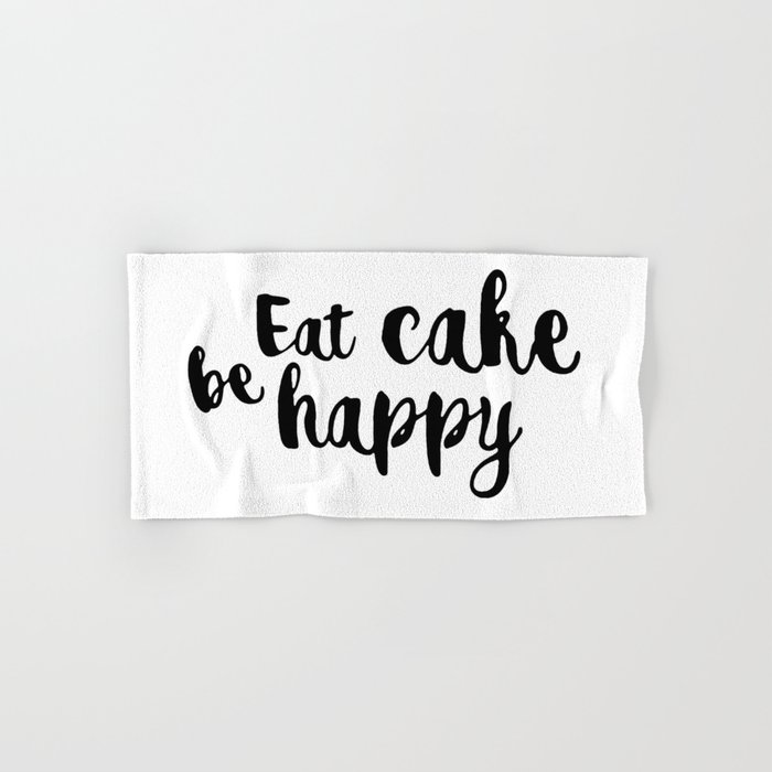 Eat cake be happy Hand & Bath Towel