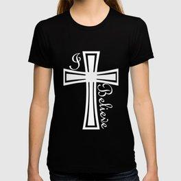 I Believe Christian Faith God Prayer Jesus Holiday Gift Religious Tee christian jesus T-shirt