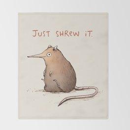 Just Shrew It Throw Blanket