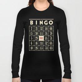 Bingo! Long Sleeve T-shirt