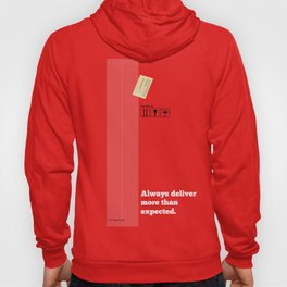 Lab No. 4 - Always Deliver More Than Expected Motivational Typography Quotes Poster Hoody