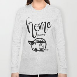 HOME SWEET HOME RV CAMPER Long Sleeve T-shirt