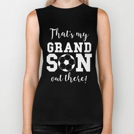 That's My Grandson Out There Soccer Grandparent Biker Tank