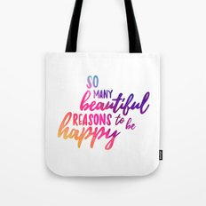 Beautiful reasons - colorful lettering Tote Bag