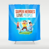 super heroes Shower Curtains featuring Super Heroes Love People by youngmindz