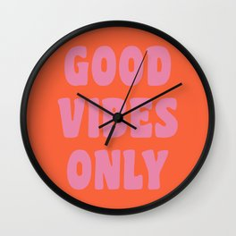 Retro Good Vibes Only Lettering in Pink and Orange Wall Clock