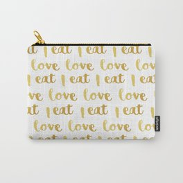 I love eat Golden Version pattern Carry-All Pouch