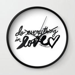 1 Corinthians 16: 14 Wall Clock
