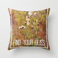 find your bliss. Throw Pillow