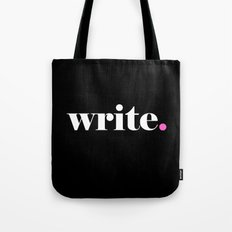 Write, pink Tote Bag