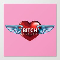 bitch Canvas Prints featuring BITCH by FabLife