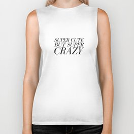 Super Cute But Super Crazy Biker Tank