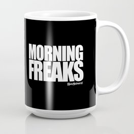 MORNING FREAKS Mug