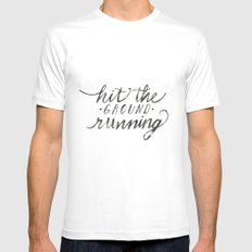 Hit the Ground Running MEDIUM White Mens Fitted Tee