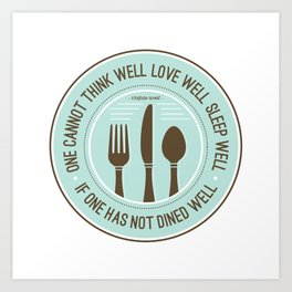 Dined Well Art Print