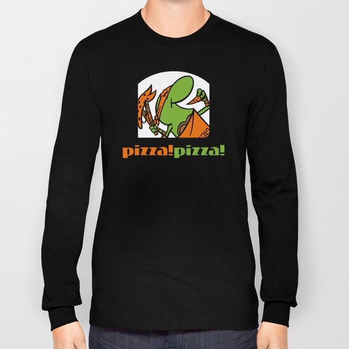 Pizza Pizza! Long Sleeve T-shirt