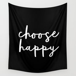 Choose Happy black and white contemporary minimalism typography design home wall decor bedroom Wall Tapestry