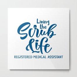 Registered medical assistant Metal Print