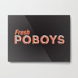 Fresh Poboys Metal Print