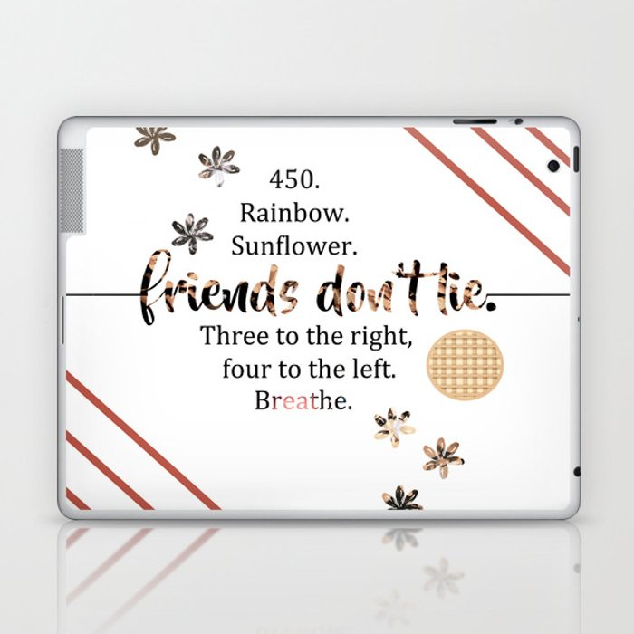 Friends Don T Lie Quotes Laptop Ipad Skin By Fictionalfangirl