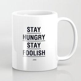 Stay foolish, Jobs Coffee Mug