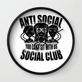 Anti Social Club Mobbing loner gift Wall Clock