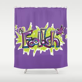 FN Foolish Graffiti Art purple Shower Curtain