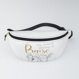 Christian Design - My Default Setting is Praise. Fanny Pack