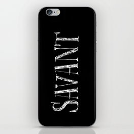 Savant - white on black version iPhone Skin