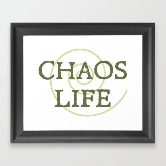 ChaosLife: The Print Framed Art Print
