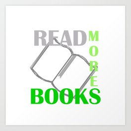 READ MORE BOOKS in green Art Print