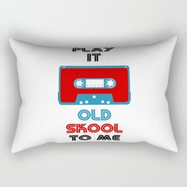 Play It Old Skool To Me Rectangular Pillow