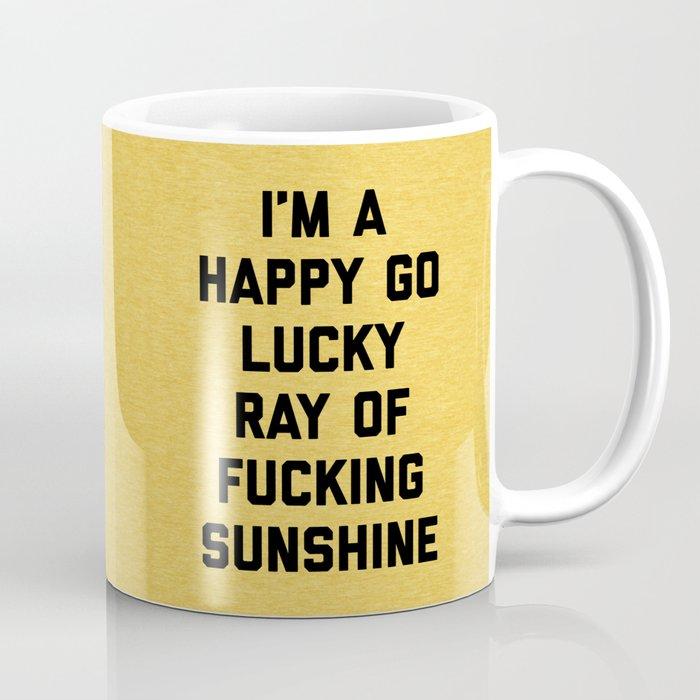Ray Of Fucking Sunshine Funny Quote Coffee Mug
