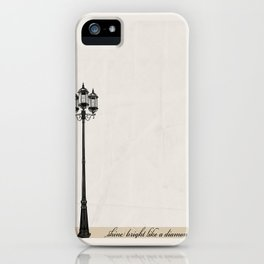 Shine Bright... iPhone Case