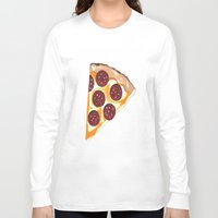 pizza Long Sleeve T-shirts featuring Pizza by Sartoris ART