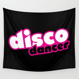 Disco Dancer Music Quote Wall Tapestry