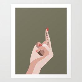 LADYLIKE Art Print