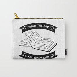 Read the Day and Night Away Carry-All Pouch