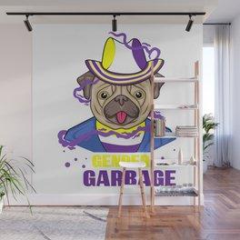 Gender Is Garbage Genderfluid Pug Dog Lover Gender Identity Wall Mural