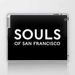 Souls of San Francisco - White Text/Black Background Laptop & iPad Skin